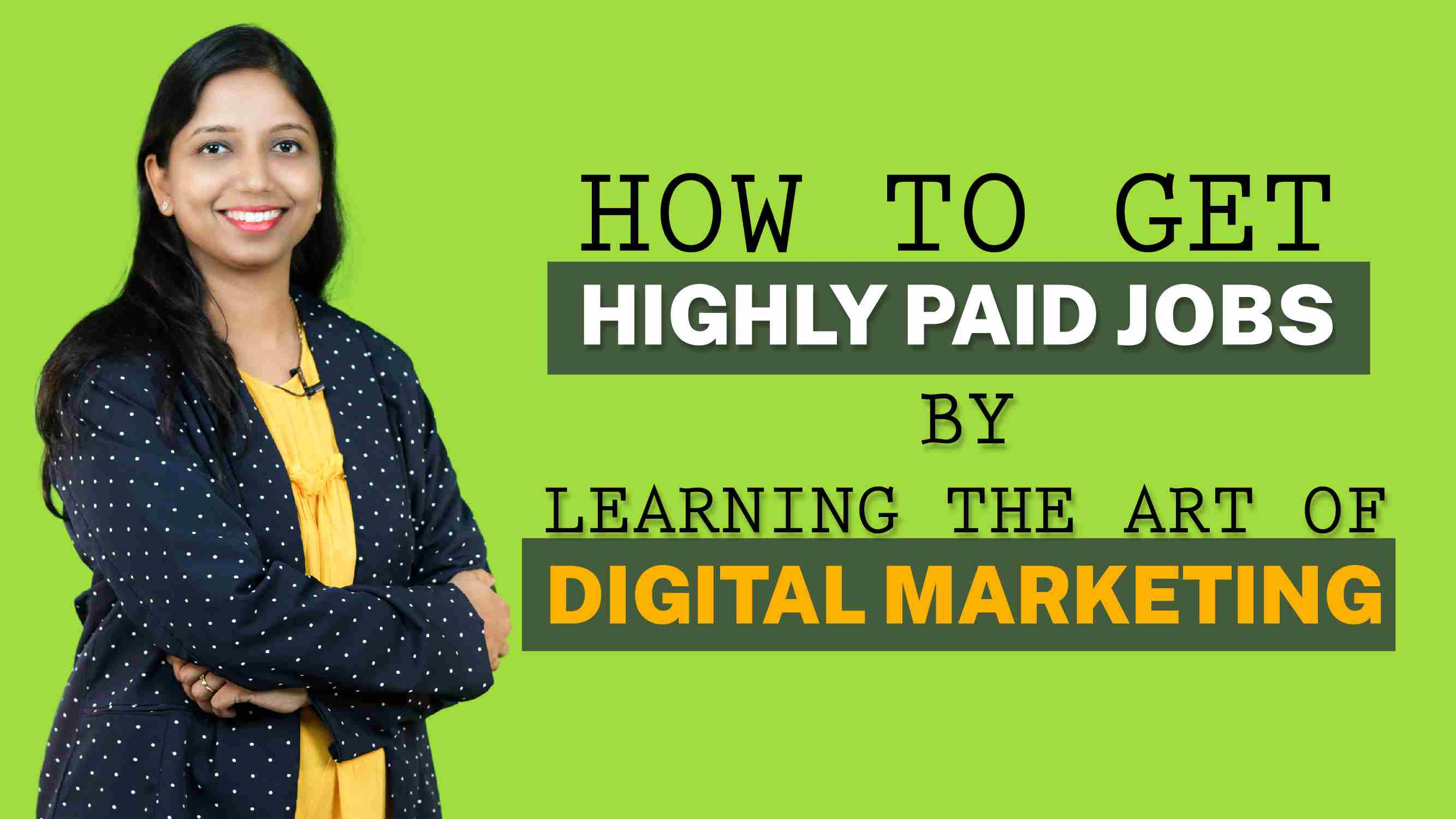 How To Get Highly Paid Job By Learning Digital Marketing Course