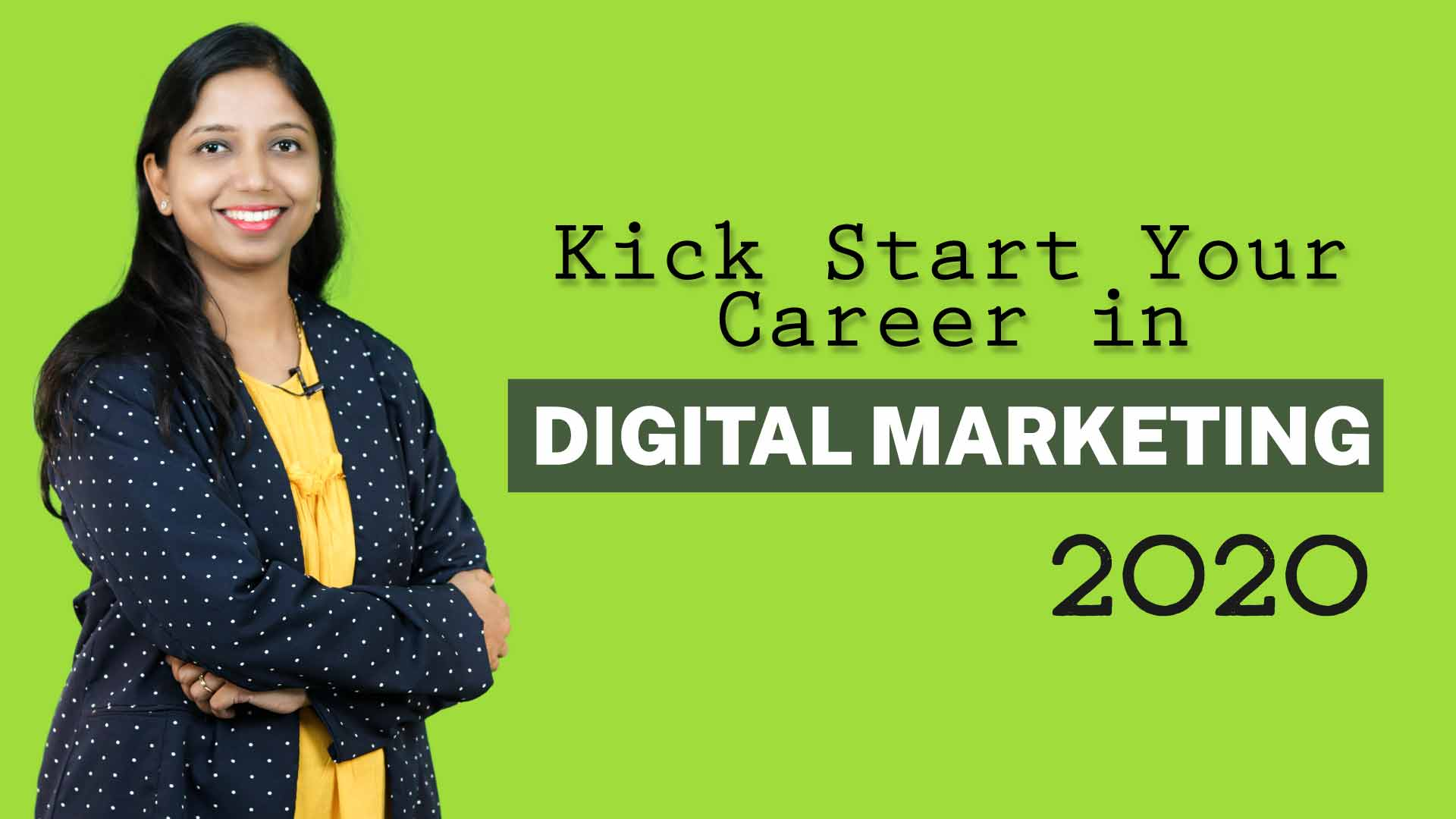 Kick Start your Career in Digital Marketing 2020